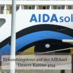 Erkundungstour auf der AIDAsol – Unsere Kabine 4154