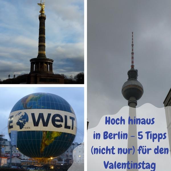 Suchst Du Ideen, wo Du mit Deinem Liebelingsmenschen den Valentinstag in Berlin verbringen kannst? Hier sind 5 Tipps, wie Du Berlin von oben sehen kannst.