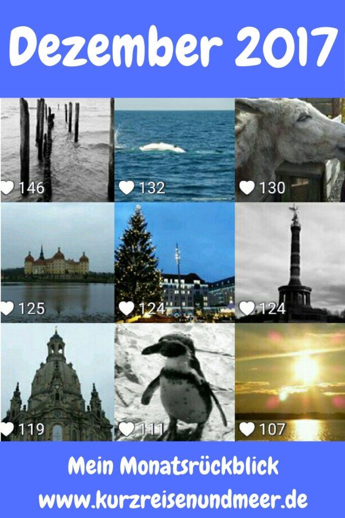 Ich liebe Monatsrückblicke. Hier die Best Nine auf Instagram für kurzreisenundmeer.de im Monat Dezember 2017